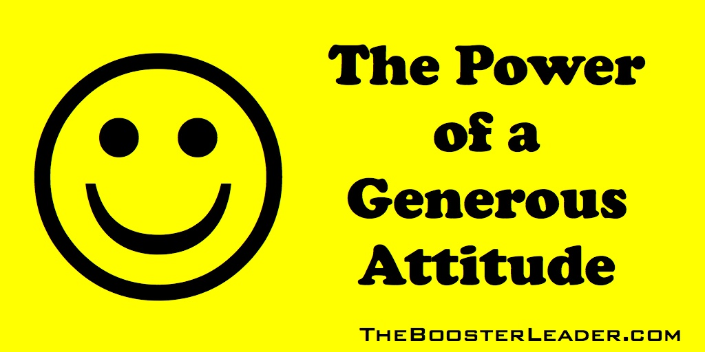 the power of a generous attitude